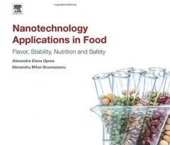کاربردهای فناوری نانو در غذا- طعم و ماندگاری و  ارزش غذایی و ایمنی